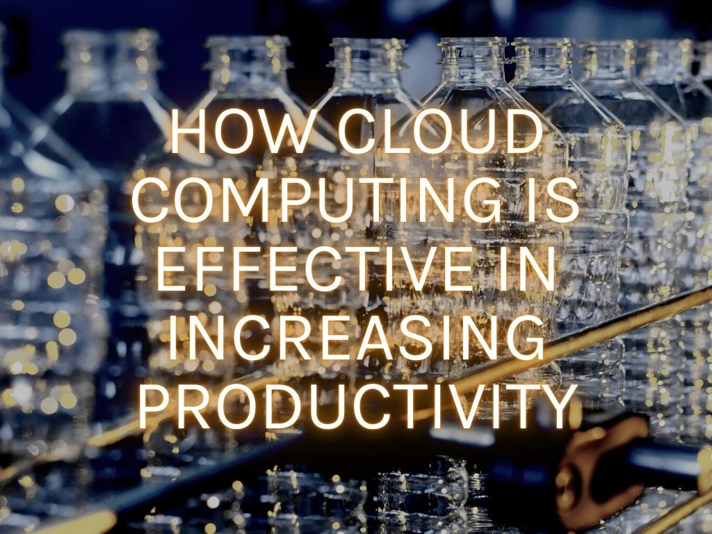 how cloud computing is effective in increasing productivity