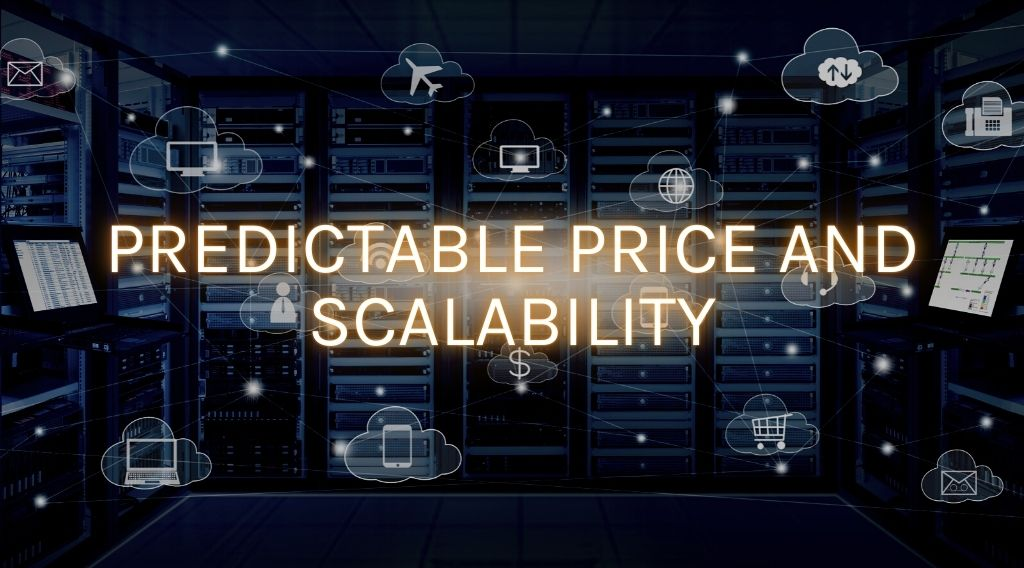 cloud managed service predictable price and scalability